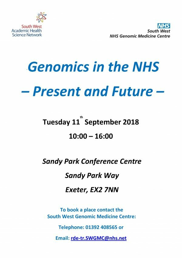 SWGMC Event – Genomics in the NHS – Present and Future –